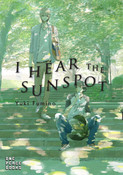 I Hear the Sunspot Manga Volume 1