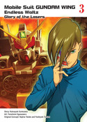 Mobile Suit Gundam Wing The Glory of Losers Manga Volume 3