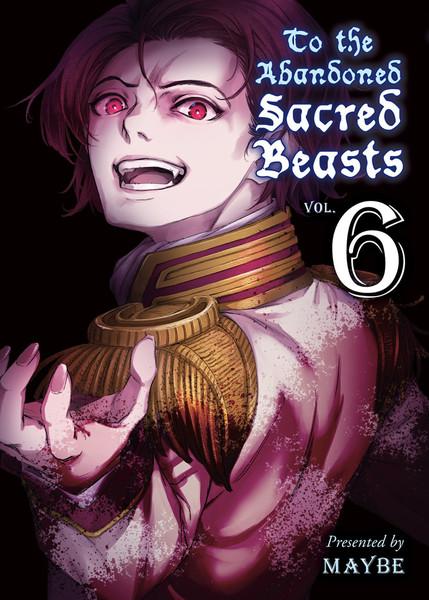 To the Abandoned Sacred Beasts Manga Volume 6