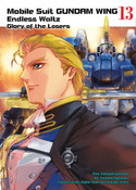 Mobile Suit Gundam Wing The Glory of Losers Manga Volume 13