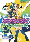 Suspension Kubitsuri High School the Nonsense User's Disciple Novel