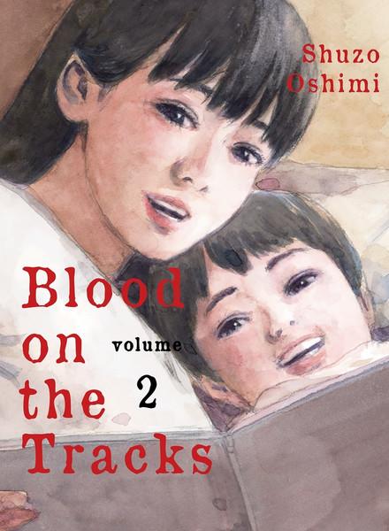Blood on the Tracks Manga Volume 2