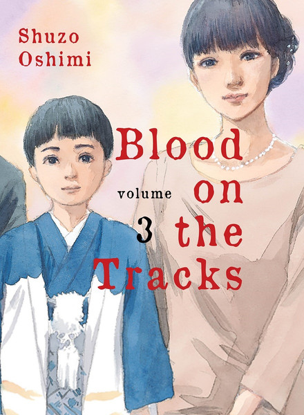 Blood on the Tracks Manga Volume 3