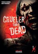 Crueler Than Dead Manga Volume 1