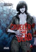 Crueler Than Dead Manga Volume 2