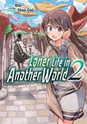 Loner Life in Another World Manga Volume 2