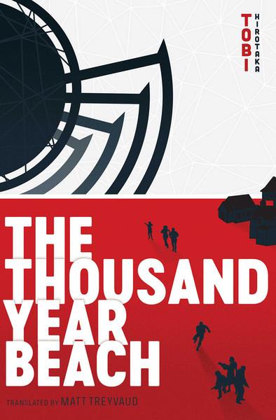 The Thousand Year Beach Novel