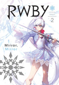 RWBY Official Manga Anthology Manga Volume 2