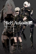 NieR Automata Long Story Short Novel