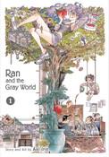 Ran and the Gray World Manga Volume 1