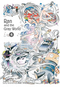 Ran and the Gray World Manga Volume 4