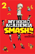 My Hero Academia Smash!! Manga Volume 2