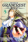 Record of Grancrest War Manga Volume 5