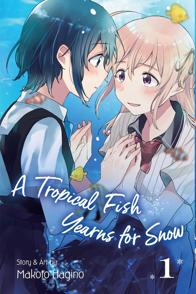 A Tropical Fish Yearns for Snow Manga Volume 1
