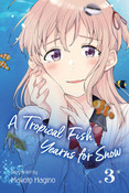 A Tropical Fish Yearns for Snow Manga Volume 3