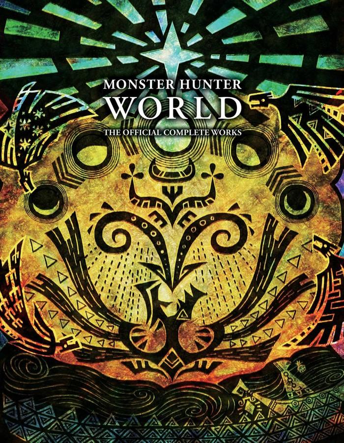 Monster Hunter World Official Complete Works