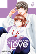An Incurable Case of Love Manga Volume 6