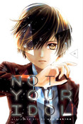 Not Your Idol Manga Volume 1