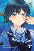 A Tropical Fish Yearns for Snow Manga Volume 4