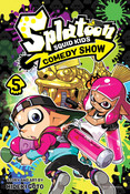 Splatoon Squid Kids Comedy Show Manga Volume 5