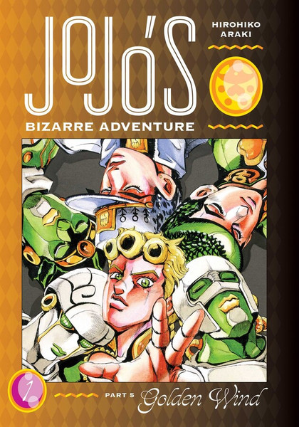 JoJo's Bizarre Adventure Part 5 Golden Wind Manga Volume 1 (Hardcover)