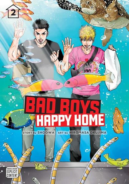 Bad Boys, Happy Home Manga Volume 2