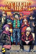 My Hero Academia School Briefs Novel Volume 5