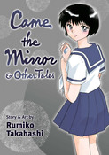 Came the Mirror & Other Tales Manga
