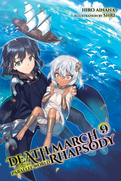 Death March to the Parallel World Rhapsody Novel Volume 9