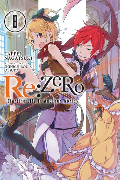 Re:ZERO Starting Life in Another World Novel Volume 8