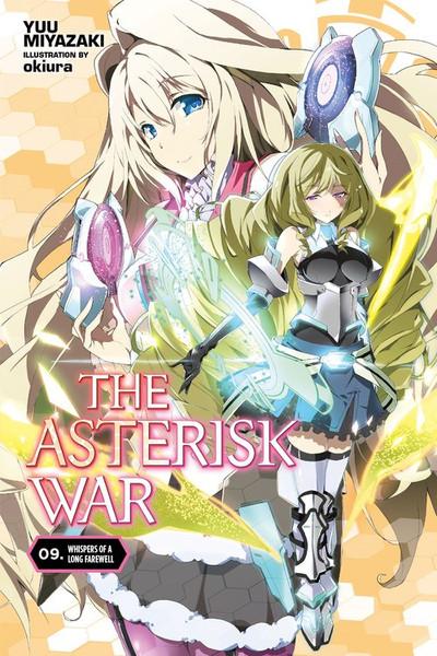 The Asterisk War Novel Volume 9
