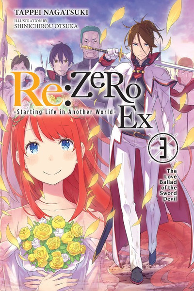 Re:ZERO Starting Life in Another World Ex Novel Volume 3