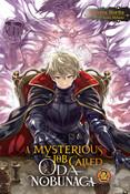 A Mysterious Job Called Oda Nobunaga Novel Volume 2