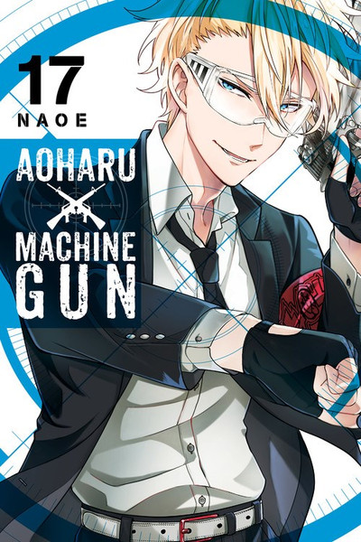 Aoharu X Machinegun Manga Volume 17