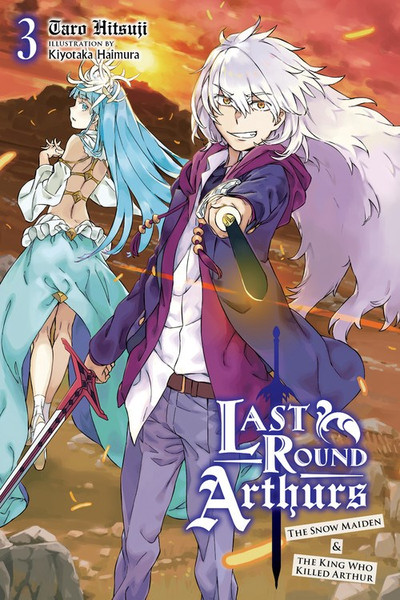 Last Round Arthurs Novel Volume 3