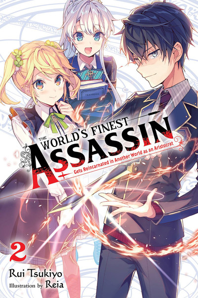 The World's Finest Assassin Gets Reincarnated in Another World as an Aristocrat Novel Volume 2
