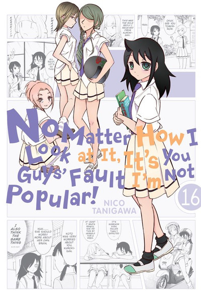 No Matter How I Look at It It's You Guys' Fault I'm Not Popular Manga Volume 16
