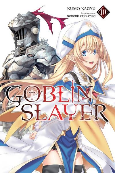 Goblin Slayer Novel Volume 10