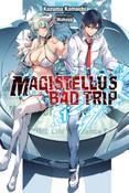 Magistellus Bad Trip Novel Volume 1