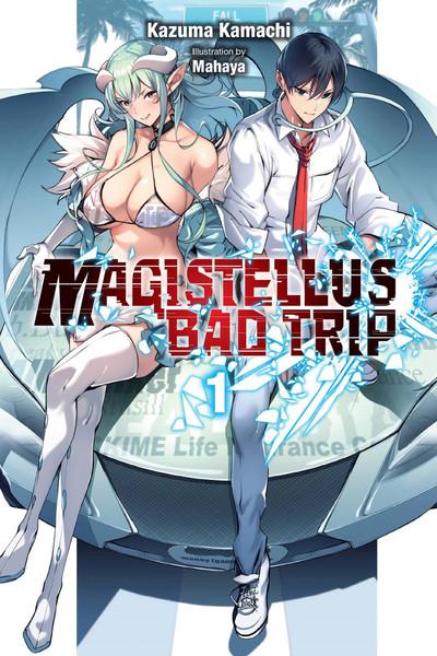 Magistealth Bad Trip Novel Volume 1