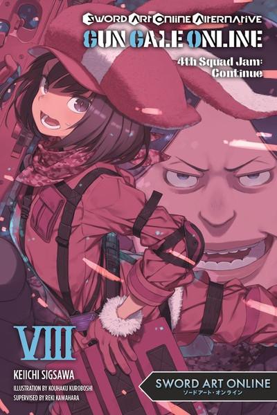 Sword Art Online Alternative Gun Gale Online Novel Volume 8