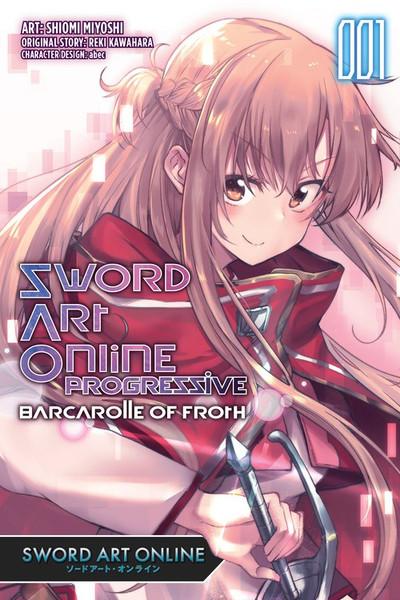 Sword Art Online Progressive Barcarolle of Froth Manga Volume 1