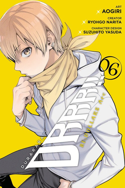Durarara!! Re;Dollars Arc Manga Volume 6