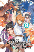 Suppose a Kid from the Last Dungeon Boonies Moved to a Starter Town Novel Volume 8