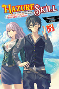 Hazure Skill The Guild Member with a Worthless Skill Is Actually a Legendary Assassin Novel Volume 3