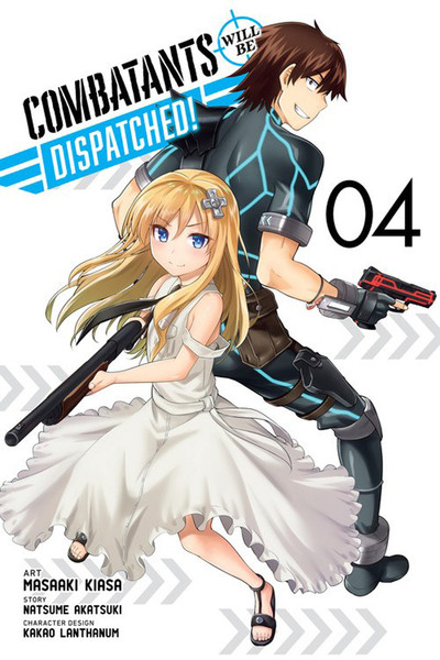 Combatants Will Be Dispatched! Manga Volume 4