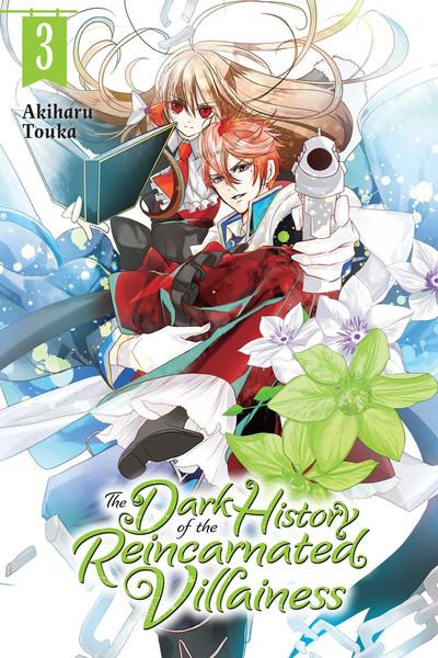 The Dark History of the Reincarnated Villainess Manga Volume 3