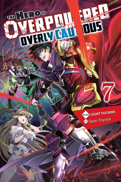 The Hero Is Overpowered But Overly Cautious Novel Volume 7