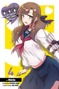 Do You Love Your Mom and Her Two-Hit Multi-Target Attacks? Manga Volume 4