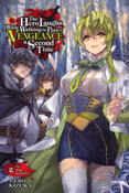 The Hero Laughs While Walking the Path of Vengeance a Second Time Novel Volume 2